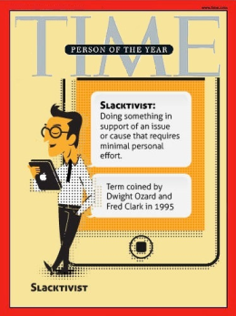 "Forbes.com jokingly predicted the ""slacktivist"" would be Time's 2012 Person of the Year."